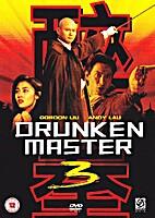 Drunken Master III (aka Drunken Master…