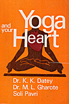 Yoga and your heart by K. K. Datey