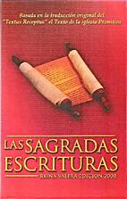 Las sagradas escrituras by Edición 200…