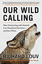 Our Wild Calling: How Connecting with…