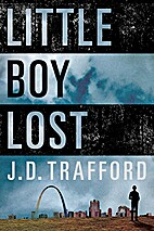 Little Boy Lost by J. D. Trafford