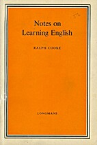 Notes on Learning English by Ralph Cooke