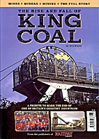The Rise and fall of King Coal by Nick…