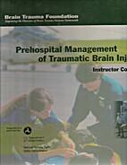 Prehospital Management of Traumatic Brain…