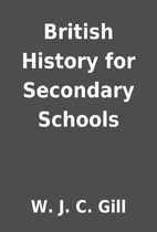 British History for Secondary Schools by W.…