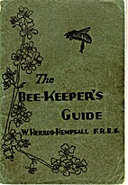 The bee-keeper's guide (to the management of…