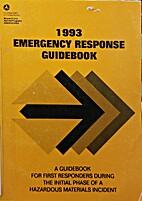1993 Emergency Response Guidebook by U.S.…