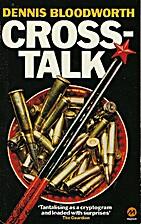 Crosstalk by Dennis Bloodworth