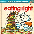 Eating right (Learn with moonbird) by Mike…