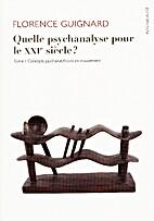 Quelle psychanalyse pour le XXIe siècle ?…