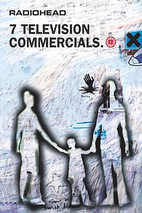 7 Television Commercials [film] by Radiohead