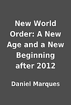 New World Order: A New Age and a New…