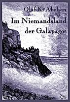 Im Niemandsland der Galapagos by Olaf K.…