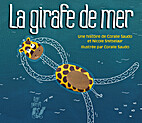 La girafe de mer by Coralie Saudo