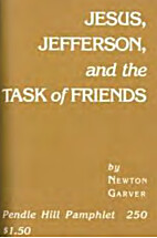 Jesus, Jefferson, and the task of Friends by…