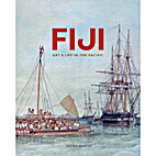 Fiji: Art and Life in the Pacific by Steven…