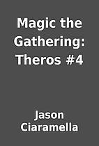 Magic the Gathering: Theros #4 by Jason…