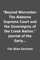 Beyond Worcester: The Alabama Supreme Court…