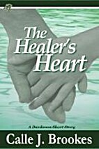 The Healer's Heart by Calle J. Brookes