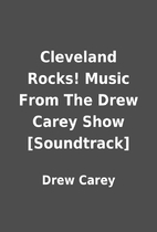 Cleveland Rocks! Music From The Drew Carey…