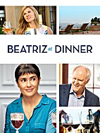Beatriz at Dinner [2017 film] by Miguel…