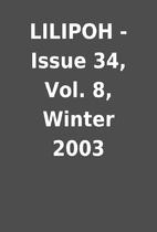 LILIPOH - Issue 34, Vol. 8, Winter 2003
