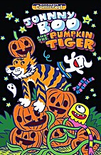 Johnny Boo and the Pumpkin Tiger #1…