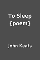 To Sleep {poem} by John Keats