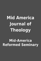 Mid America Journal of Theology by…