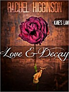 Love and Decay, Kane's Law by Rachel…