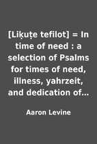 [Liḳuṭe tefilot] = In time of need : a…