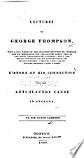 LECTURES OF GEORGE THOMPSON, With a Full…