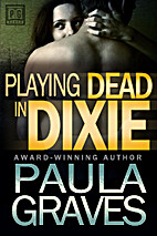 Playing Dead in Dixie by Paula Graves
