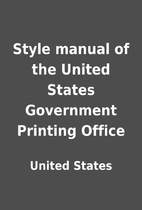 Style manual of the United States Government…