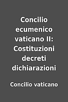 Concilio ecumenico vaticano II: Costituzioni…