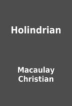 Holindrian by Macaulay Christian