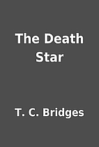 The Death Star by T. C. Bridges