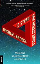 13 stvari koje nemaju smisla by Michael…