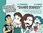 Carbon Dating Sounds Sciencey by Kyle…