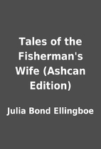Tales of the Fisherman's Wife (Ashcan…