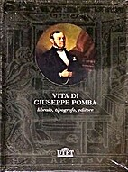 Vita di Giuseppe Pomba: libraio, tipografo,…
