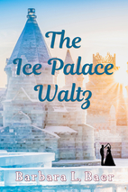 The Ice Palace Waltz by Barbara L. Baer