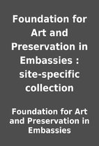 Foundation for Art and Preservation in…