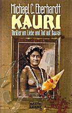 Kauri : Thriller um Liebe und Tod auf Hawaii…