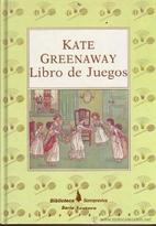El libro de los juegos by Kate Greenway