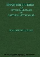 Brighter Britain!, or, Settler and Maori in…
