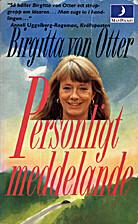Personligt meddelande : roman by Birgitta…