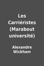 Les Carriéristes (Marabout université) by…