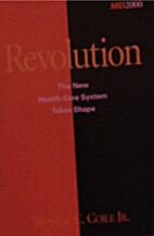 Revolution: The New Health Care System Takes…
