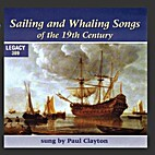 Sailing and whaling songs of the 19th…